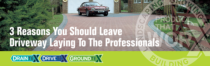 3 Reasons To Leave Driveway Laying to the Professionals