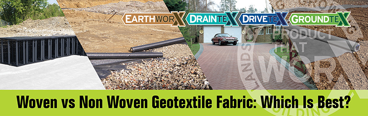 Woven Vs Non-Woven Geotextile Fabric: Which is Best