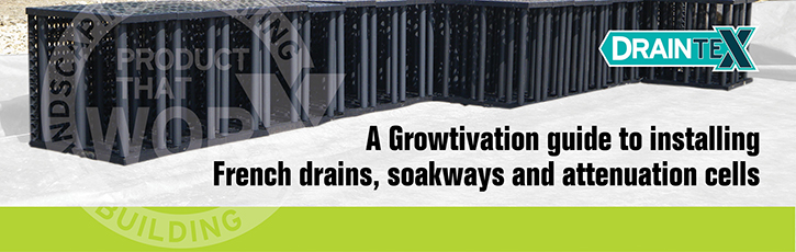 Product That Works Guide to installing French drains, soakaways and attenuation cells
