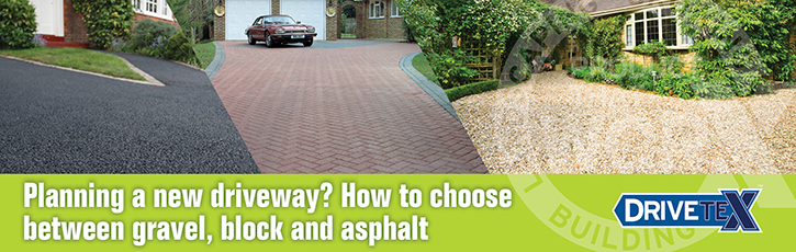 Planning a new driveway: How to choose between gravel, block and asphalt