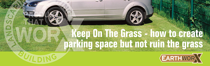 Keep On The Grass - how to create parking space but not ruin