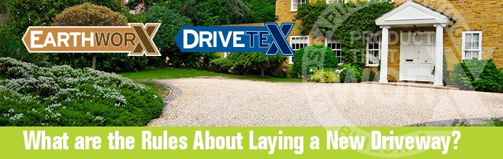 What are the rules about laying a new driveway?