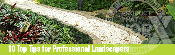 10 Top Tips for Professional Landscapers