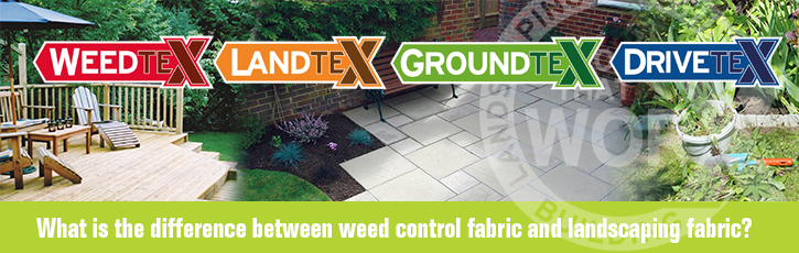 What is the difference between weed control fabric and landscaping fabric?