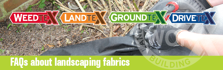 FAQs about landscaping fabrics