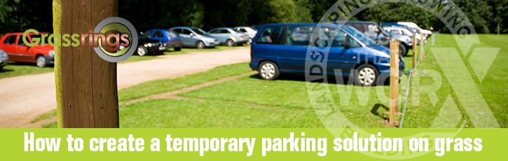How to create a temporary parking solution on grass